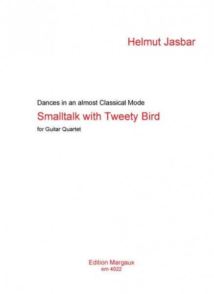 Smalltalk with Tweety Bird