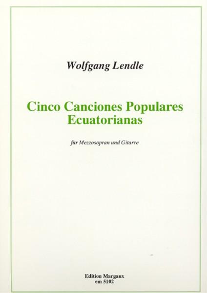 Cinco Canciones Populares Ecuatorianas