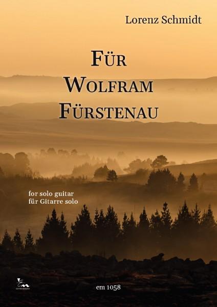 Für Wolfram Fürstenau