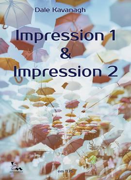 Impression 1 & Impression 2