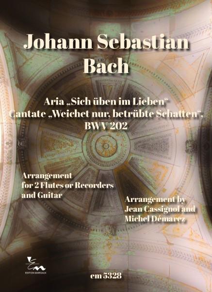 """Aria """"Sich üben im Lieben"""", BWV 202"""